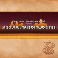 Masters of Funk, Soul and Blues | A Soulful Tale of Two Cities