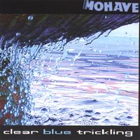 Mohave | clear blue trickling