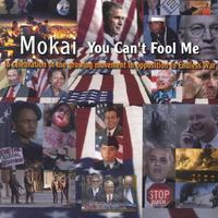 Mokai | You Can't Fool Me