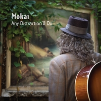 Mokai | Any Distraction'll Do