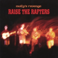 Molly's Revenge | Raise The Rafters