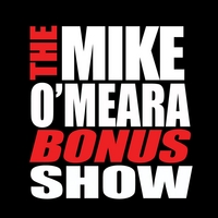 The Mike O'Meara Show | Bonus Show #8: July 22, 2010