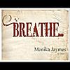 Monika Jaymes: Breathe