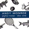 ANDY MONROE: Joyful Noise: Disc One