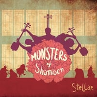 Monsters of Shamisen | Stellar