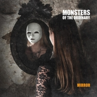Monsters of the Ordinary | Mirror