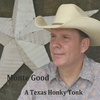 Monte Good: A Texas Honky Tonk