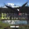 MONTY GUY: EUPHORIA