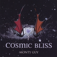 Monty Guy: Cosmic Bliss