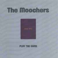 The Moochers | Play The Game