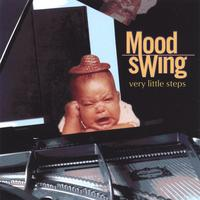 Mood Swing | Very Little Steps