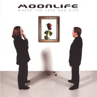 Moonlife | Where The Love Has Died
