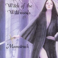Moonstruck | Witch of the Wildwoods