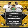 Lil Mizz P, Mac Blak & L.E.S. from the Wes: Moore Entertainment and Production Presents Save Our Youth & Stay Focused