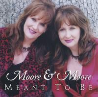 Moore & Moore | Meant To Be