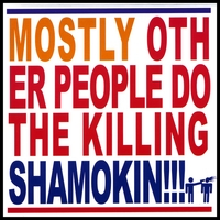 Mostly Other People Do The Killing | Shamokin!!!