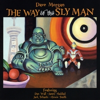 Dave Morgan | The Way of the Sly Man