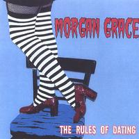 Morgan Grace | The Rules of Dating