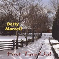 Betty Morrell | First Time Out
