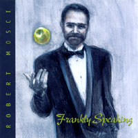Robert Mosci | Frankly Speaking