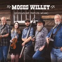Moses Willey | Moses Willey (Pronounced Moh-Zis Wil-Ee)