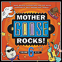 Various Artists | Mother Goose Rocks! Vol. 6