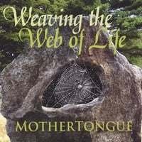 Mothertongue | Weaving the Web of Life