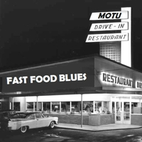Motu | Fast Food Blues