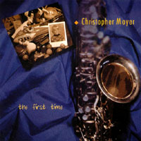 Christopher Moyer | The First Time