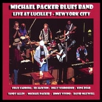 The Michael Packer Blues Band: Live @ Lucille's New York City