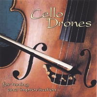 Musician's Practice Partner | Cello Drones for Tuning and Improvisation