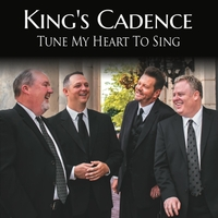 King's Cadence | Tune My Heart to Sing