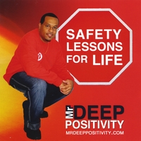 Mr. Deep Positivity | Safety Lessons for Life
