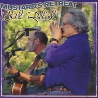Mustard's Retreat | With Relish