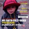 Mr.garth-culti-vader: Humboldt Hitz (A Clean Edit Album)