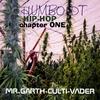 Mr. Garth-culti-vader: Humboldt Hip-hop Chapter One