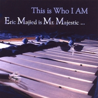 Mr. Majestic | This Is Who I Am