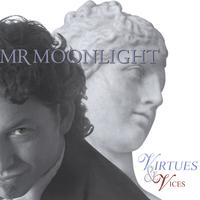 Mrmoonlight | Virtues&Vices