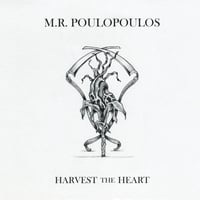 M.R. Poulopoulos | Harvest the Heart