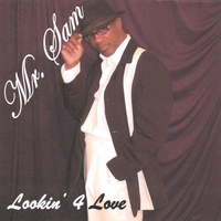 Mr. Sam : Lookin' 4 Love