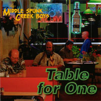 Middle Spunk Creek Boys | Table for One