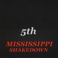 Mississippi Shakedown | 5th