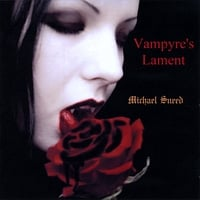 Michael Sneed | Vampyre's Lament