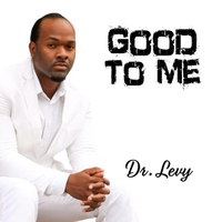 Dr. Levy | Good to Me