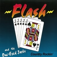 Flash and the One-Eyed Jacks | Country Rockin'