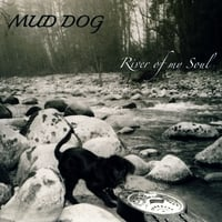 Mud Dog | River Of My Soul