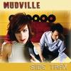 Mudville: Side Trax