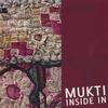 MUKTI/GLENN ROGERS: Inside In