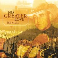 Bill Mullis: No Greater Love