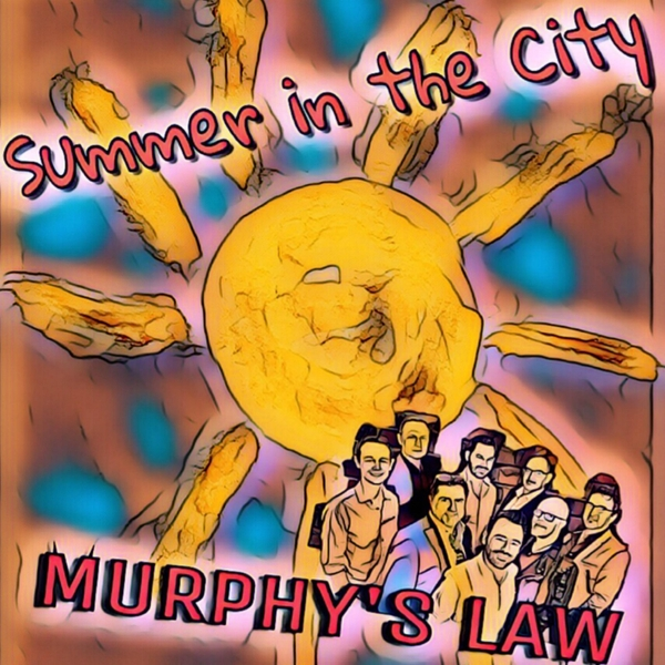Murphy's Law | Summer in the City | CD Baby Music Store